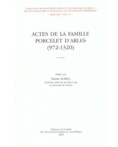 Actes de la famille Porcelet 972-1320