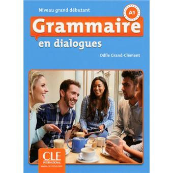 Grammaire En Dialogues A1 Fle Niveau Grand Debutant Cd 2eme Edition