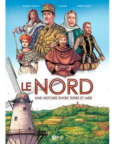 Le Nord une terre d'histoire