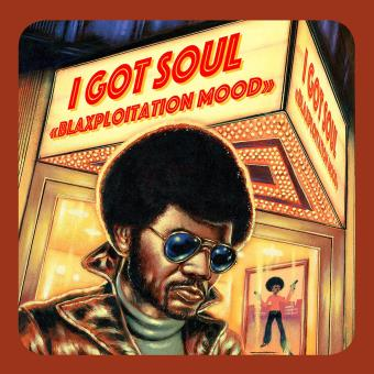 I Got Soul Blaxploitation Mood