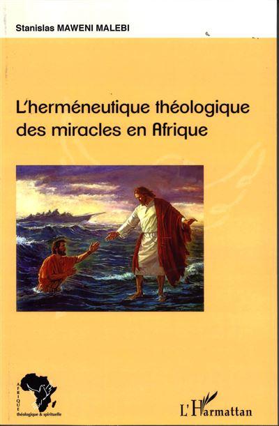 Herméneutique théologique des miracles en Afrique