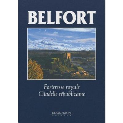 Belfort citadelle republicaine