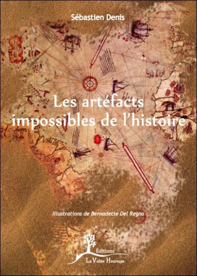 Les artéfacts impossibles de l'Histoire