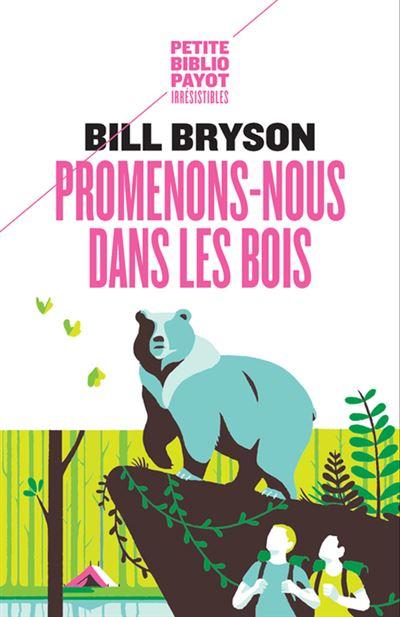 """Résultat de recherche d'images pour """"Promenons-nous dans les bois bryson"""""""