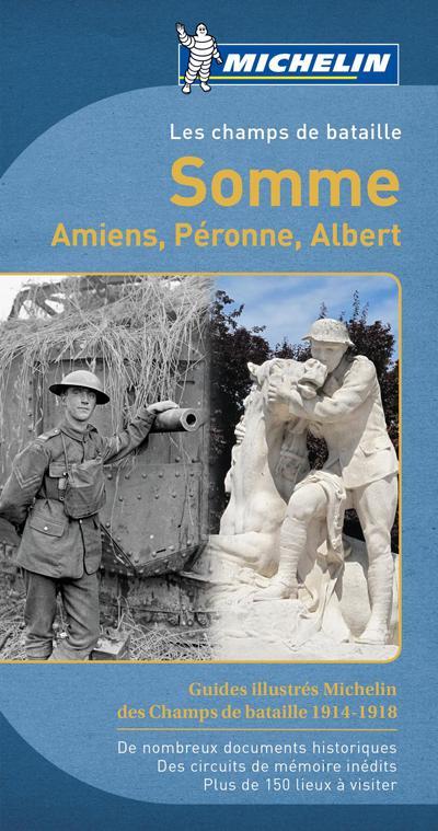 Guide Les champs de bataille de la Somme Michelin