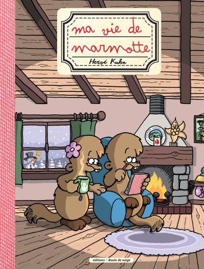 Ma vie de marmotte