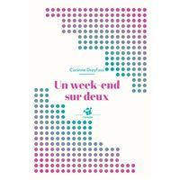 Un week-end sur deux (ne)