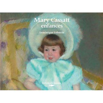 Mary cassatt l'enfance