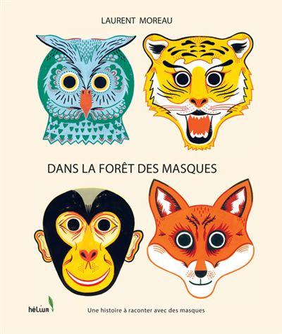 Dans la forêt des masques
