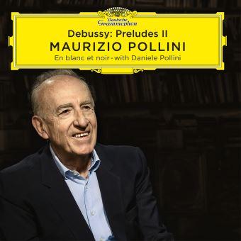 Debussy : Preludes II En blanc et noir With Daniele Pollini Digipack