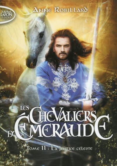 Les chevaliers d'Emeraude - tome 11 : La justice céleste