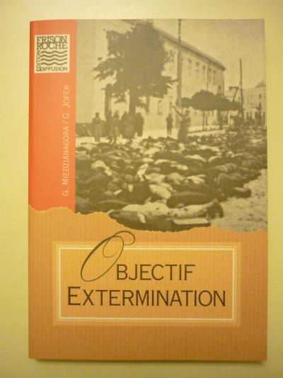 Objectif extermination