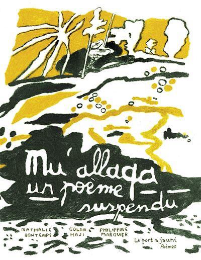 Mu'allaqa, un poème suspendu