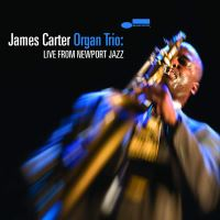 JAMES CARTER ORGAN TRIO: LIVE FROM