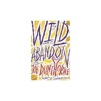 wild ab andon dunthorne joe