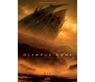 Olympus Mons - Tome 1 : Olympus Mons 01 Anomalie Un