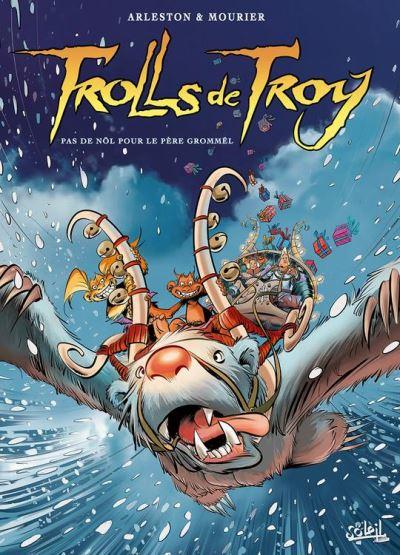 Trolls de Troy T19 - Pas de Nöl pour le père Grommël - 9782302045705 - 7,99 €
