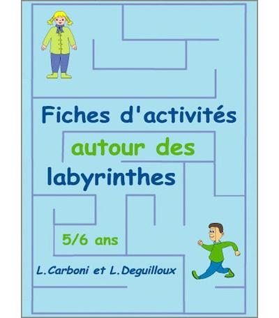 Fiches d'activités autour des labyrinthes, 5-6 ans