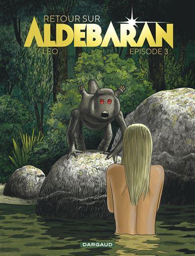 Retour sur Aldébaran - tome 3