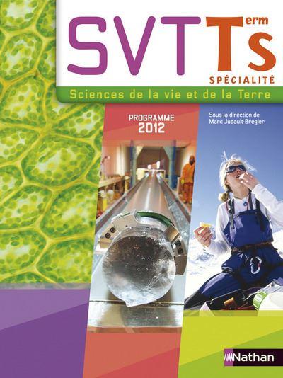 Sciences de la vie et de la terre Term S Spécialité 2012