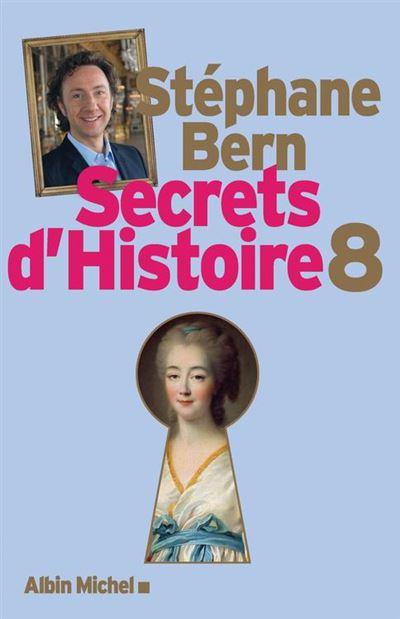 Secrets d'Histoire - Tome 8 - 9782226431516 - 16,99 €