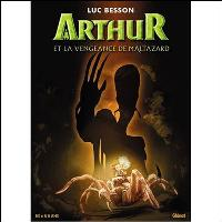 Arthur et la vengeance de Maltazard - Album 6/8
