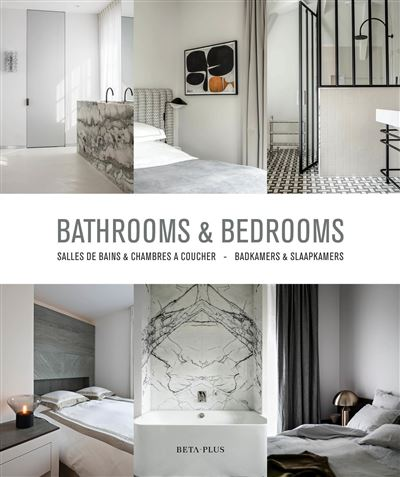 Bathrooms and bedrooms
