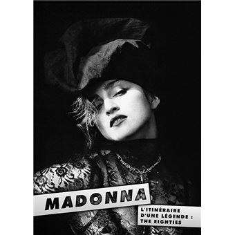 Madonna l'itinéraire d'une légende