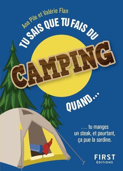 Tu sais que tu fais du camping quand...
