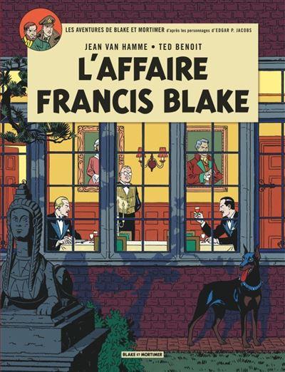 Blake & Mortimer - L'Affaire Francis Blake