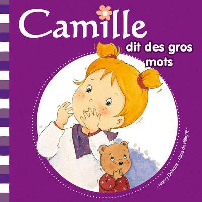 Camille dit des gros mots