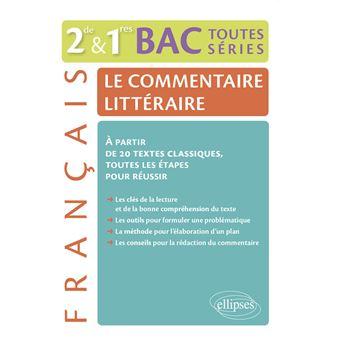 Le Commentaire Litteraire Francais 2nde 1ere Bac Toutes Series