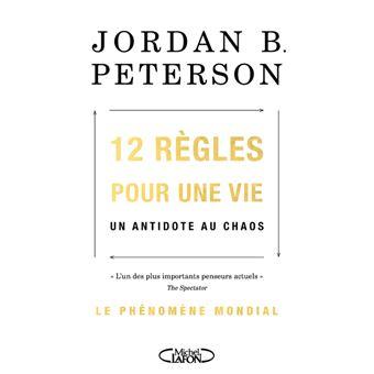 bordillo Cuaderno grieta  12 règles pour une vie - broché - Jordan B. Peterson, Sébastien Baert -  Achat Livre ou ebook | fnac