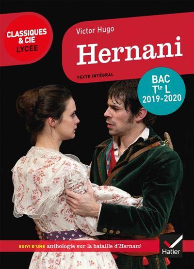 Hernani - Programme de littérature Tle L bac 2019-2020 - 9782401050587 - 2,49 €