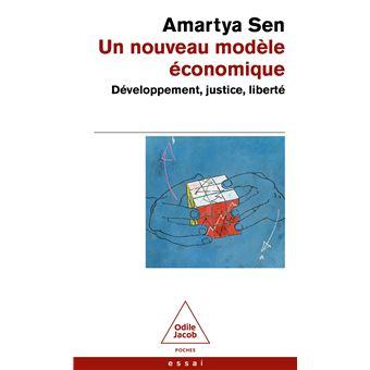 Un nouveau modèle économique Développement, justice, liberté - Poche - Amartya Sen - Achat Livre ...