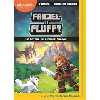 Frigiel Et Fluffy Livre Audio 1cd Mp3 Tome 1 Frigiel Et Fluffy 1 Le Retour De L Ender Dragon