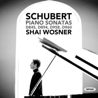 SCHUBERT PIANO SONATAS SHAI WOSNER