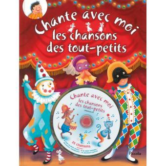 Chante Avec Moi Les Chansons Des Tout Petits Livre Avec Un Cd Audio Livre Cd Collectif Achat Livre Fnac