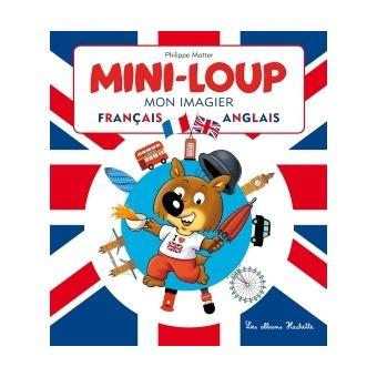 Mini-Loup - Mini-Loup, mon imagier français-anglais