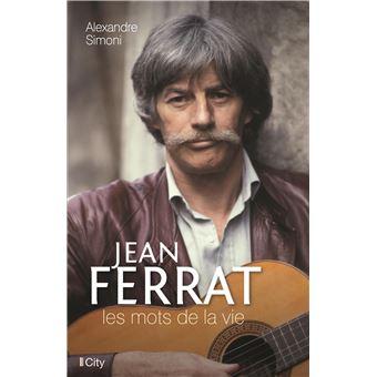 Jean Ferrat, les mots de la vie