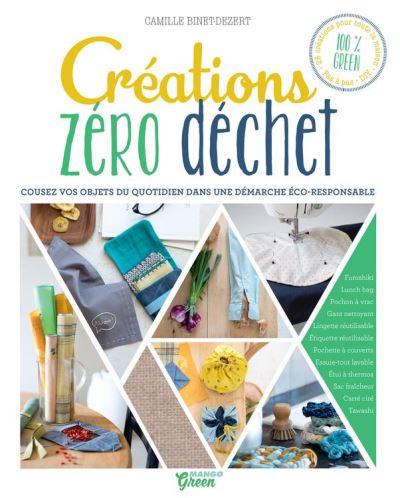 Créations zéro déchet - Cousez vos objets du quotidien dans une démarche éco-responsable - 9782317014628 - 9,99 €