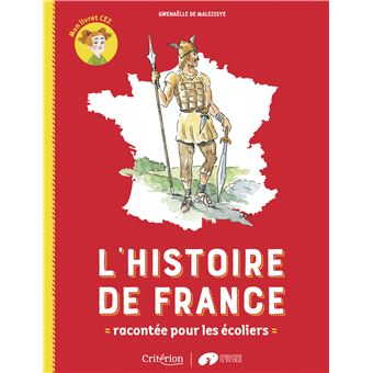 L Histoire De France Racontee Pour Les Ecoliers Mon Livret Ce2