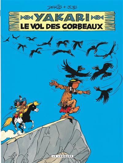 Yakari - Le Vol des corbeaux (version 2012)