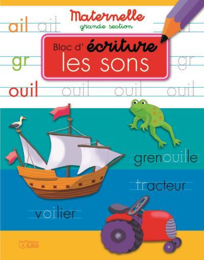 Bloc d'écriture maternelle grande section : Les sons