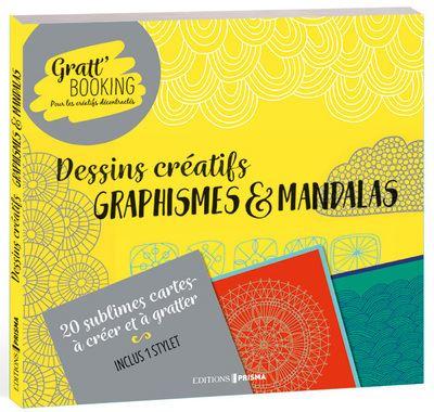 Gratt´Booking Dessins créatifs graphismes & mandalas - Prisma Eds