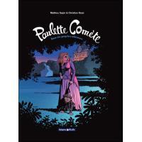 Paulette Comète - Reine des gangsters intérimaire