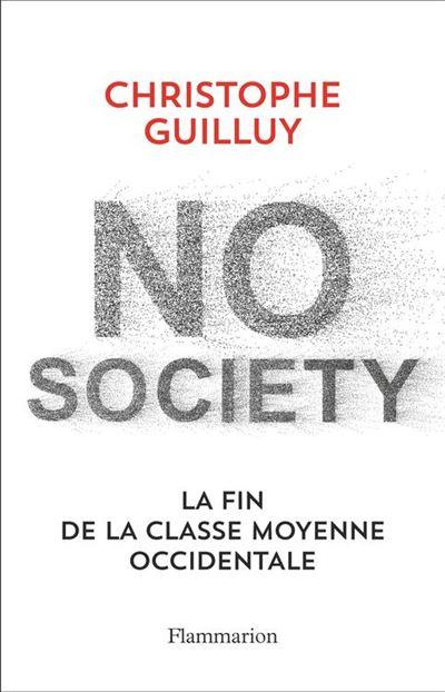No society. La fin de la classe moyenne occidentale - 9782081451728 - 0,00 €
