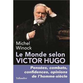 Le monde selon Victor Hugo