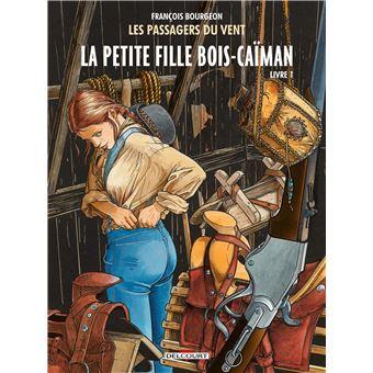 Les Passagers du VentLes Passagers du vent T6 - La Petite Fille Bois-Caïman - Livre 1