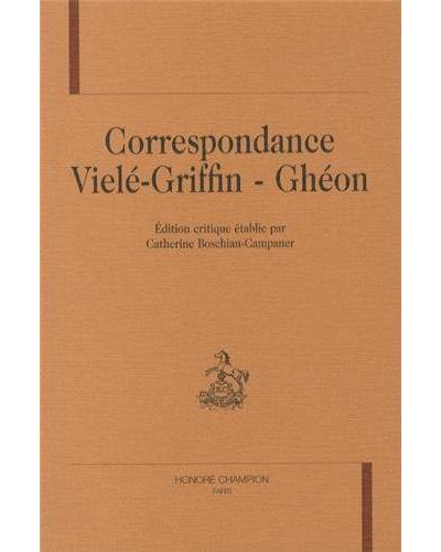 Correspondance Vielé-Griffin avec Ghéon